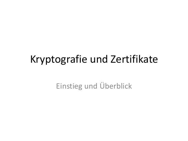 Kryptografie und Zertifikate Einstieg und Überblick