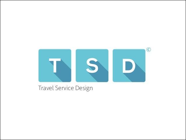 Tsd travel service design company profile for Service design firms