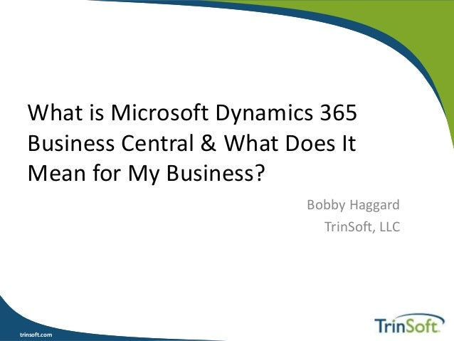 What is Microsoft Dynamics 365 Business Central & What Does