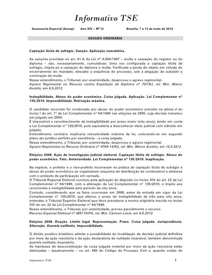 Informativo TSE Assessoria Especial (Asesp)    Ano XIV – No 12               Brasília, 7 a 13 de maio de 2012             ...