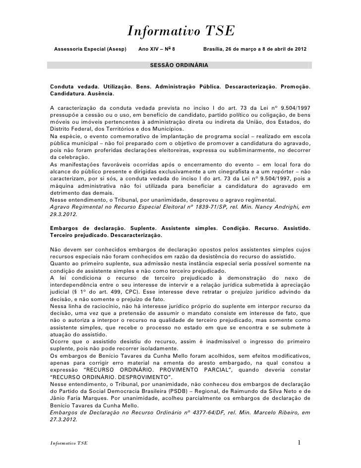 Informativo TSE Assessoria Especial (Asesp)    Ano XIV – No 8         Brasília, 26 de março a 8 de abril de 2012          ...