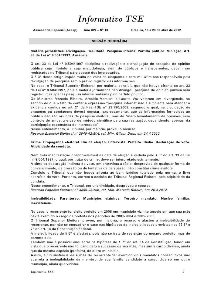 Informativo TSE Assessoria Especial (Asesp)    Ano XIV – No 10              Brasília, 16 a 29 de abril de 2012            ...