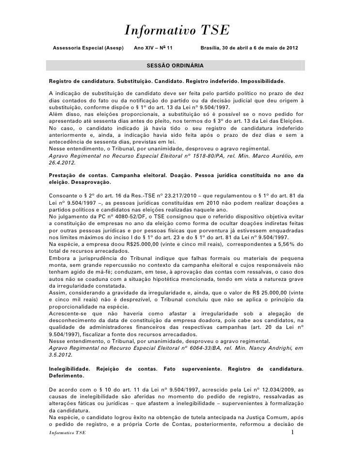 Informativo TSE Assessoria Especial (Asesp)        Ano XIV – No 11         Brasília, 30 de abril a 6 de maio de 2012      ...