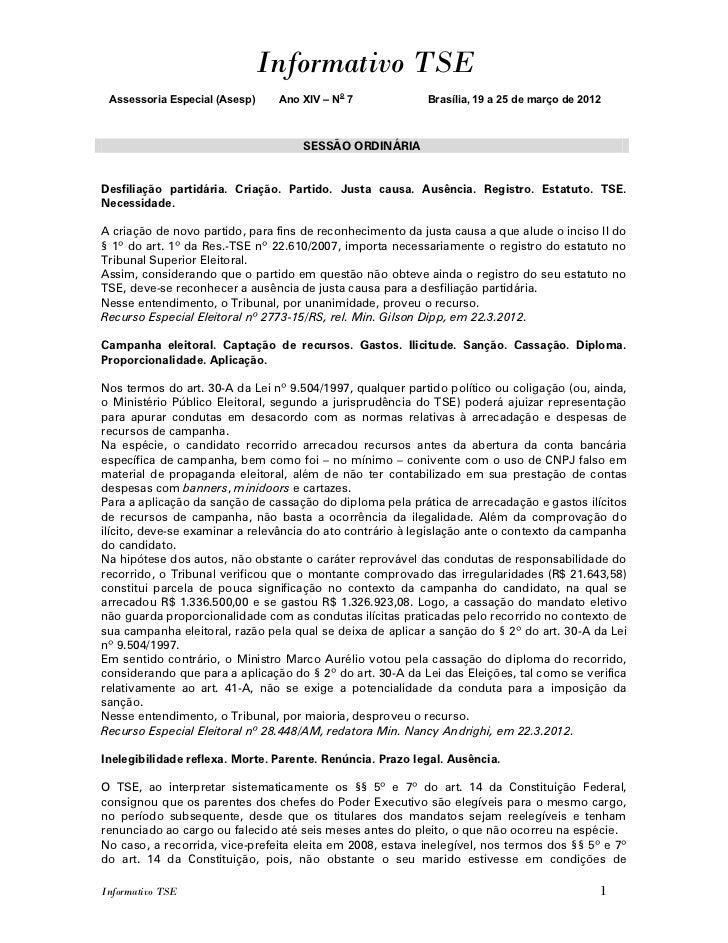 Informativo TSE Assessoria Especial (Asesp)    Ano XIV – No 7             Brasília, 19 a 25 de março de 2012              ...