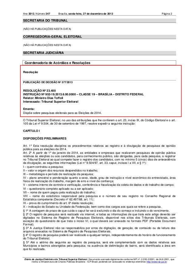 Ano 2013, Número 247  Brasília, sexta-feira, 27 de dezembro de 2013  Página 2  SECRETARIA DO TRIBUNAL (NÃO HÁ PUBLICAÇÕES ...