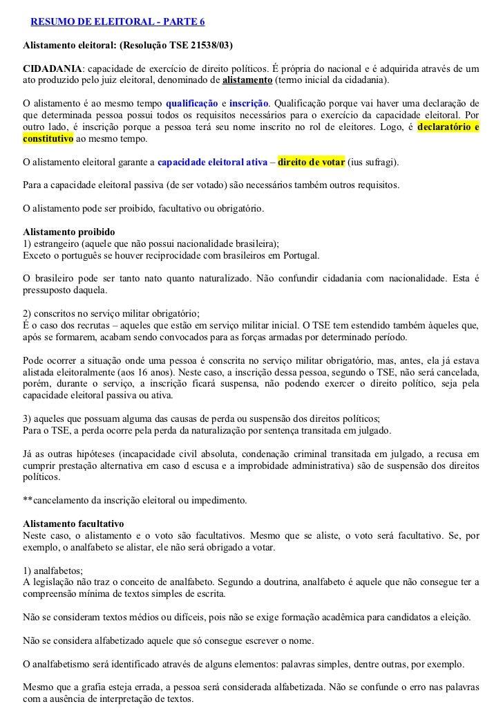RESUMO DE ELEITORAL - PARTE 6Alistamento eleitoral: (Resolução TSE 21538/03)CIDADANIA: capacidade de exercício de direito ...