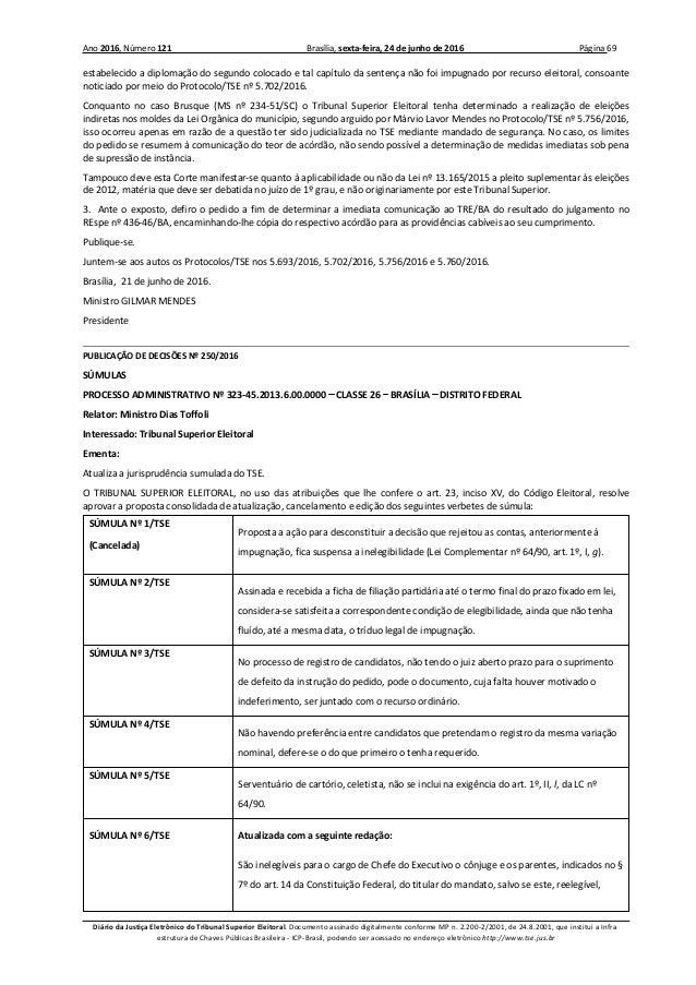 Ano 2016, Número 121 Brasília, sexta-feira, 24 de junho de 2016 Página 69 Diário da Justiça Eletrônico do Tribunal Superio...