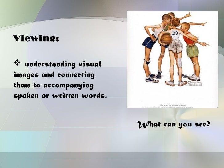 Viewing Skill Slide 3