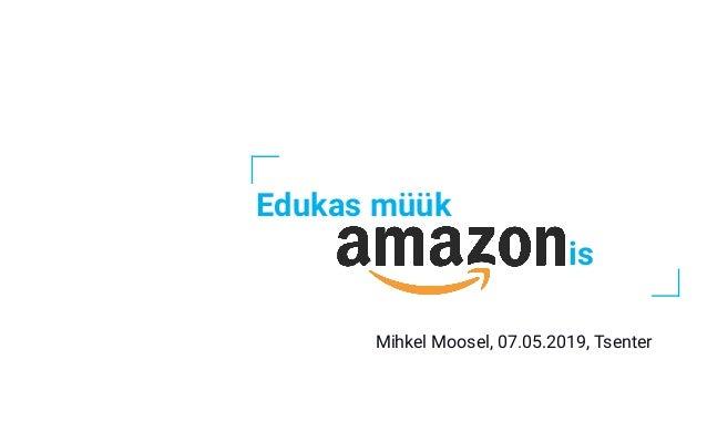Edukas müük Mihkel Moosel, 07.05.2019, Tsenter is