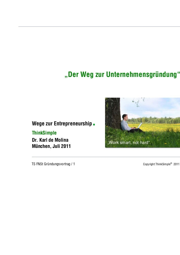 """Unternehmenskonzept                     """"Der Weg zur Unternehmensgründung""""Wege zur Entrepreneurship      .ThinkSimpleDr. K..."""