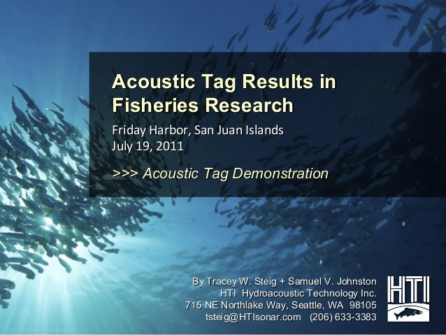 Acoustic Tag Results in                                        Fisheries Research                                        F...