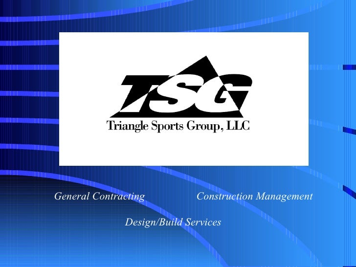 General Contracting Construction Management   Design/Build Services