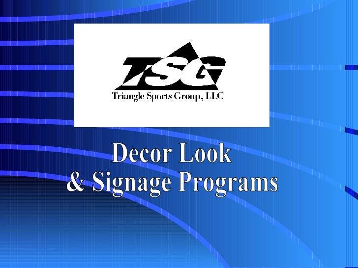 Decor Look  & Signage Programs