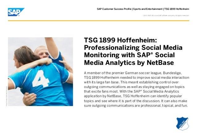 SAP Customer Success Profile   Sports and Entertainment   TSG 1899 Hoffenheim ©  2013 SAP AG or an SAP affiliate company. ...