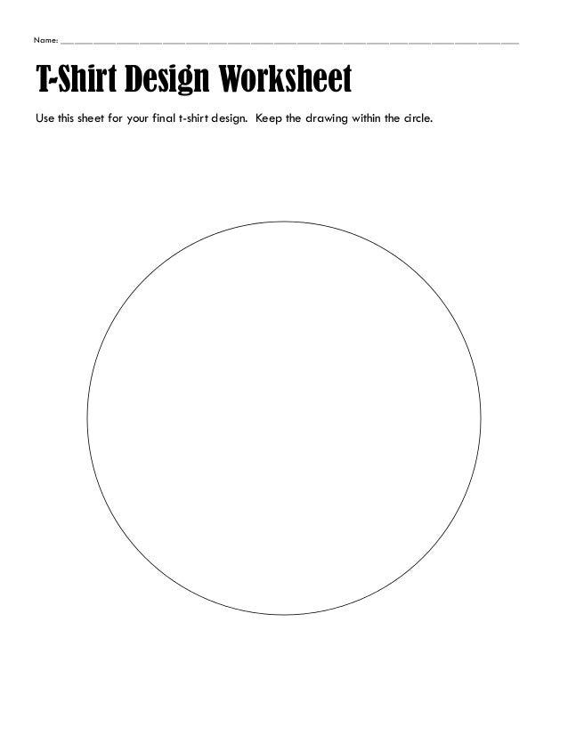 Name: ___________________________________________________________________________________________________ T-Shirt Design W...