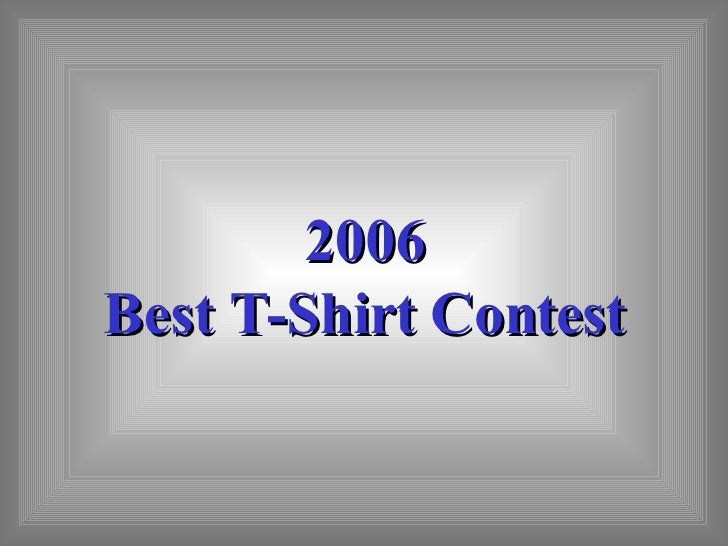 2006 Best T-Shirt Contest