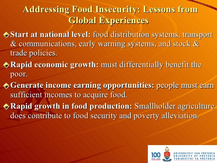 Addressing Food Insecurity: Lessons from              Global Experiences Start at national level: food distribution system...