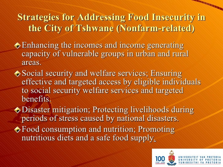 Strategies for Addressing Food Insecurity in   the City of Tshwane (Nonfarm-related)  Enhancing the incomes and income gen...