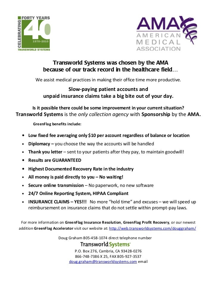 Transworld Systems was chosen by the AMA              because of our track record in the healthcare field…          We ass...