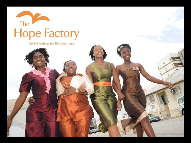 The Hope Factory What is the solution to broad based economic development and empowerment for the unemployed?  What should...
