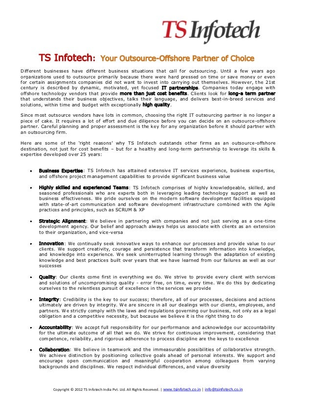 TS Infotech:                       Your Outsource-Offshore Partner of ChoiceDifferent businesses have different business s...