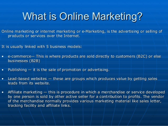 Online Marketing - Advantages & Methods Redefined Slide 2
