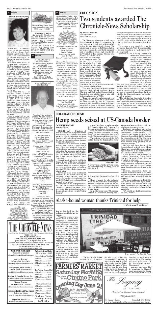 Page 2 Wednesday, June 25, 2014 The Chronicle-News Trinidad, Colorado General Manager Allyson Sheumaker asheumaker@trinida...