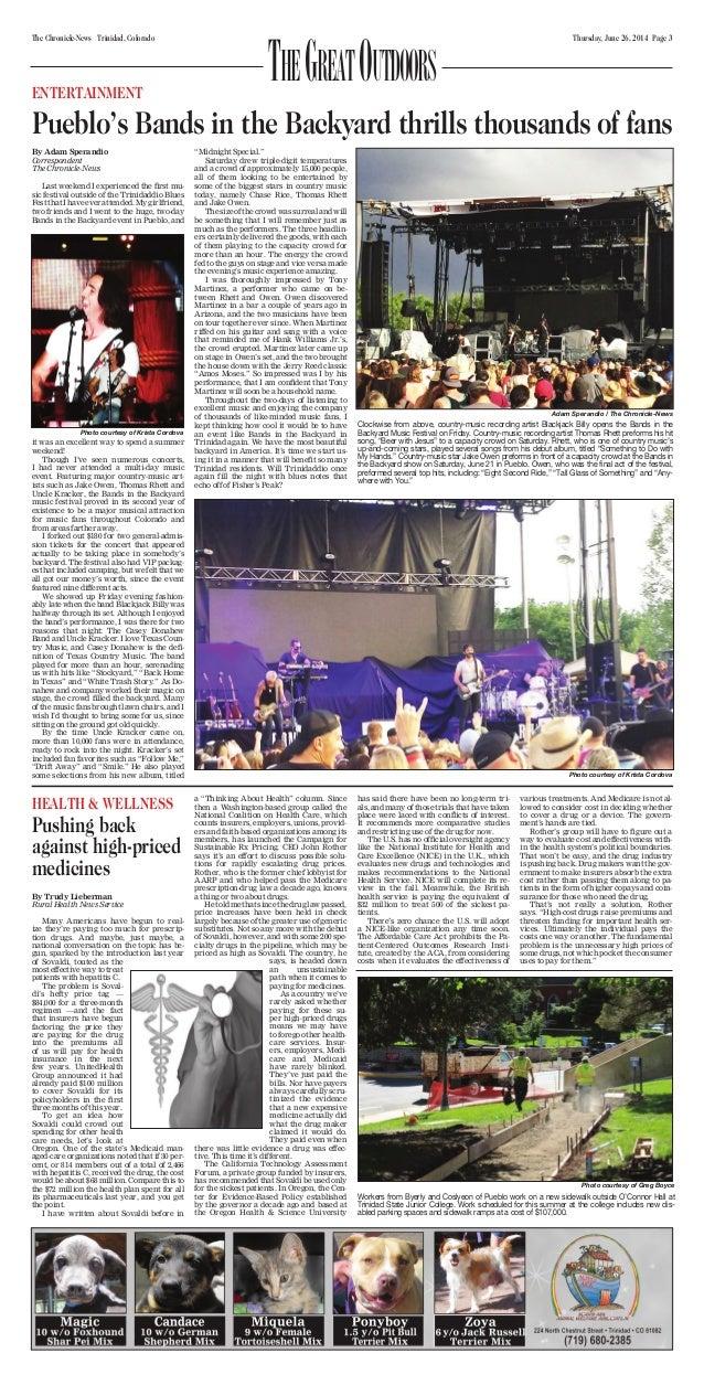 Thursday, June 26, 2014 Page 3The Chronicle-News Trinidad, Colorado TheGreatOutdoorsENTERTAINMENT Pueblo's Bands in the Ba...