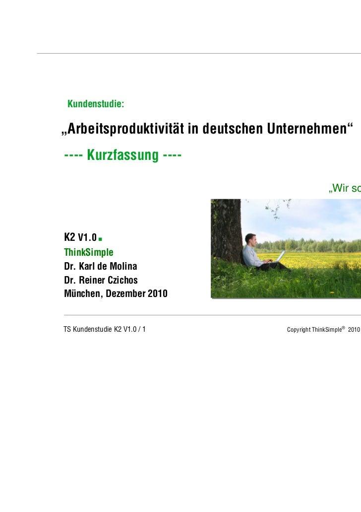 """Unternehmenskonzept Kundenstudie:""""Arbeitsproduktivität in deutschen Unternehmen""""---- Kurzfassung ----                     ..."""