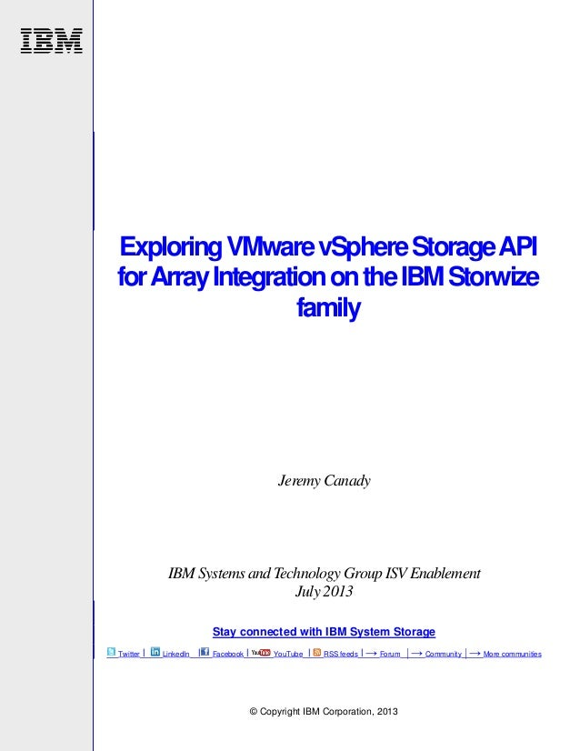 TSL03104USEN Exploring VMware vSphere Storage API for Array Integration on the IBM Storwize family