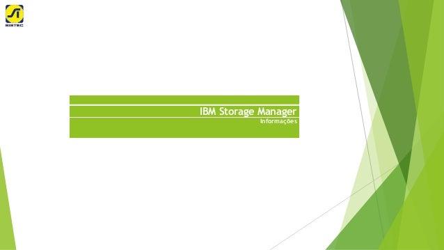 IBM Storage Manager Informações