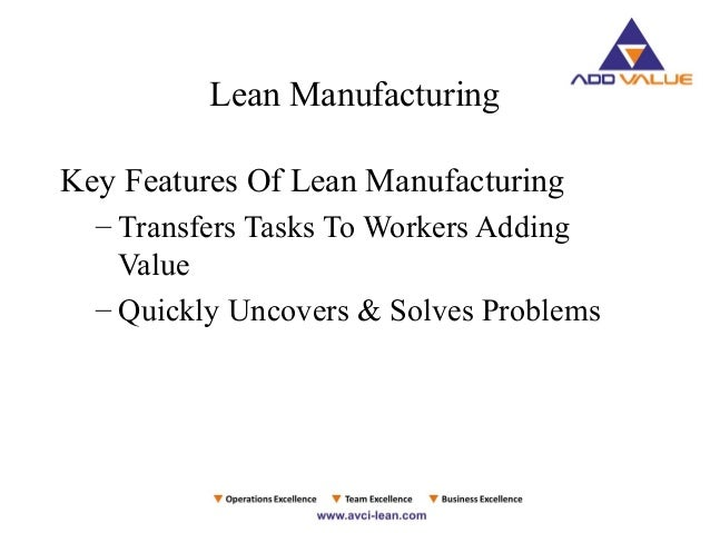 explain why lean manufacturing requires a stable demand environment Why lean doesn't work a • full-service lean manufacturing and management consulting firm - training • culture change requires a strategy and top.