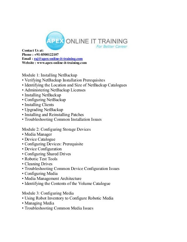 Contact Us at: Phone : +91-8500122107 Email : raj@apex-online-it-training.com Website : www.apex-online-it-training.com  M...