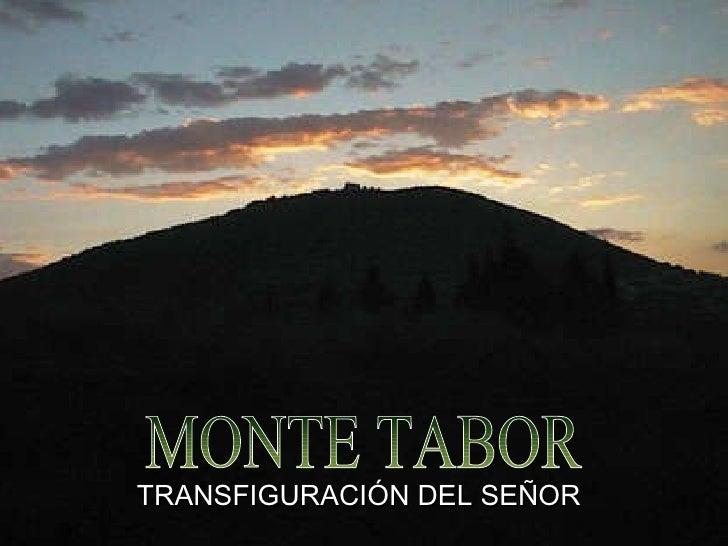 MONTE TABOR TRANSFIGURACIÓN DEL SEÑOR