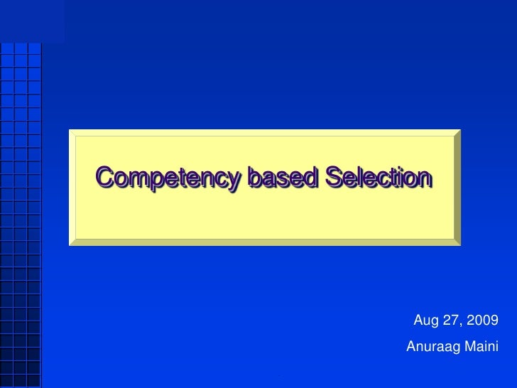 AMEE            Competency based Selection                                     Aug 27, 2009                               ...