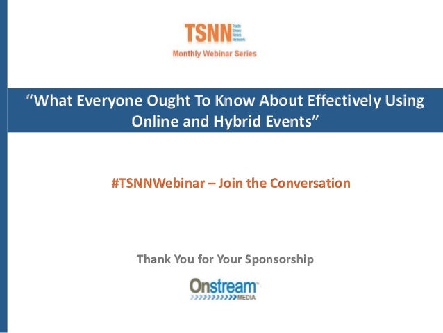 """""""What Everyone Ought To Know About Effectively Using Online and Hybrid Events"""" Thank You for Your Sponsorship #TSNNWebinar..."""