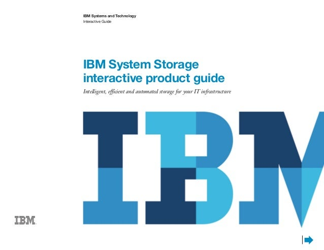 IBM System Storage interactive product guide