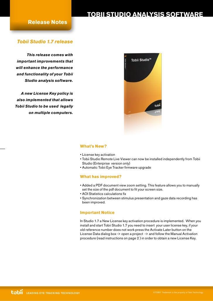 TobII STudIo ANAlySIS SofTWAre       release Notes    Tobii Studio 1.7 release        This release comes with  important i...