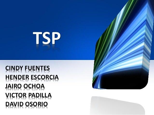 TSP CINDY FUENTES HENDER ESCORCIA JAIRO OCHOA VICTOR PADILLA DAVID OSORIO