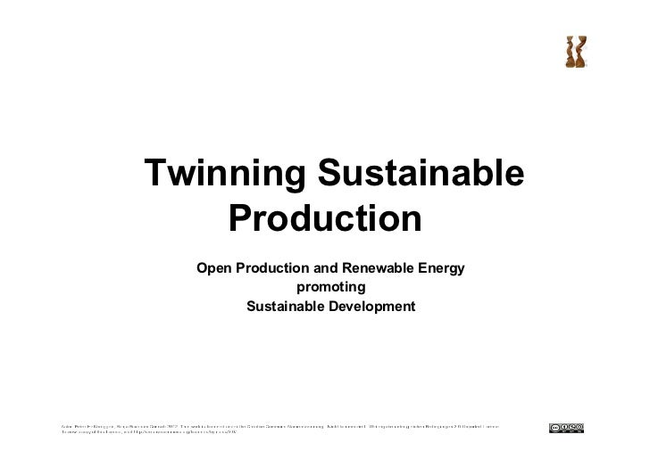 Twinning Sustainable    Production  Open Production and Renewable Energy                promoting        Sustainable Devel...