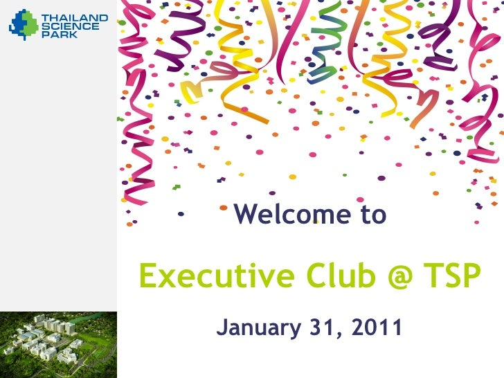 Welcome toExecutive Club @ TSP    January 31, 2011