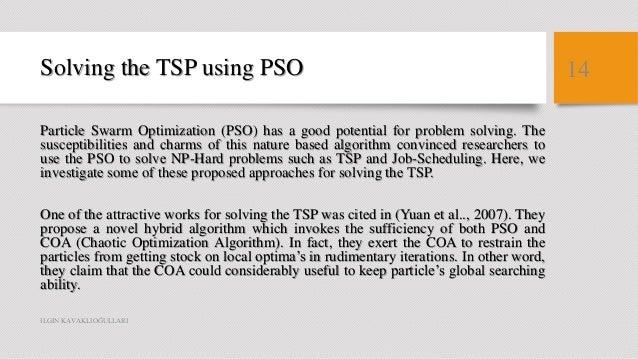 Travelling Salesman Problem Using Partical Swarm Optimization