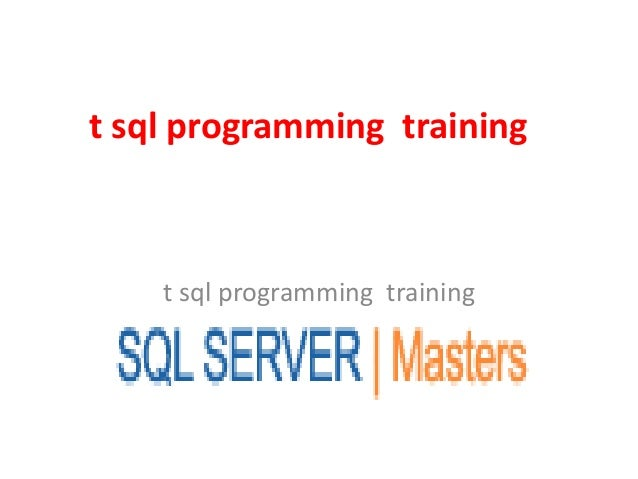 t sql programming training t sql programming training