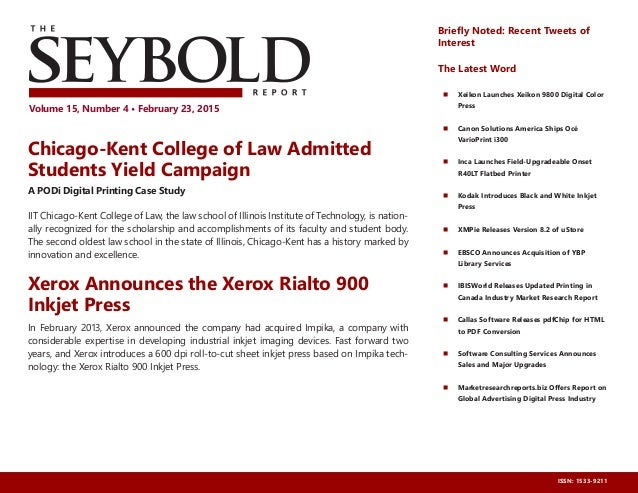The Seybold Report • Volume 15, Number 4 • February 23, 2015 Volume 15, Number 4 • February 23, 2015 ISSN: 1533-9211 Chica...