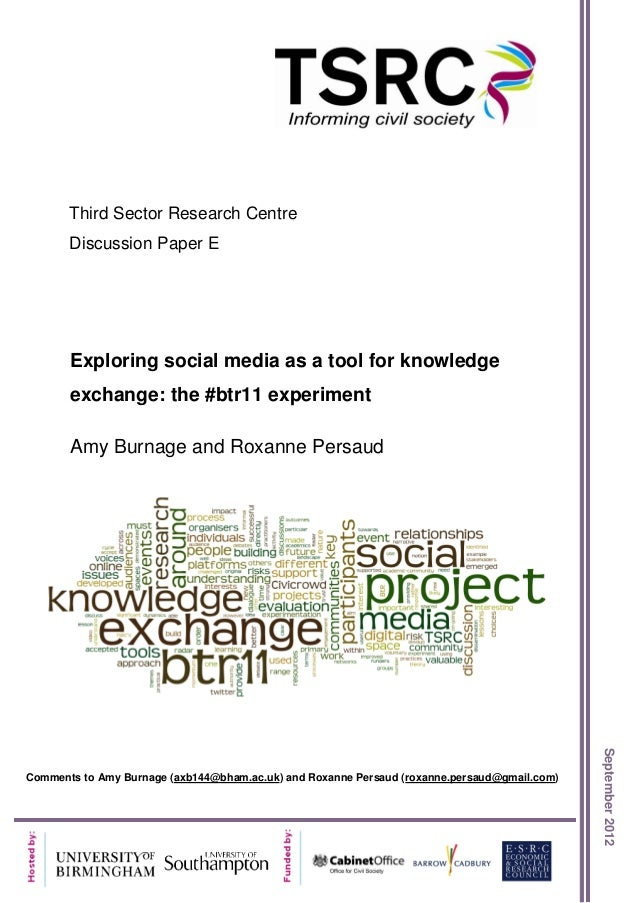 Third Sector Research Centre       Discussion Paper E       Exploring social media as a tool for knowledge       exchange:...