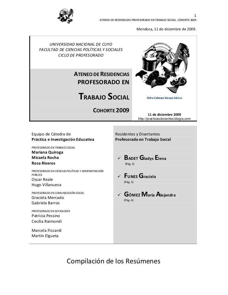 1                                               ATENEO DE RESIDENCIAS PROFESORADO EN TRABAJO SOCIAL. COHORTE 2009         ...