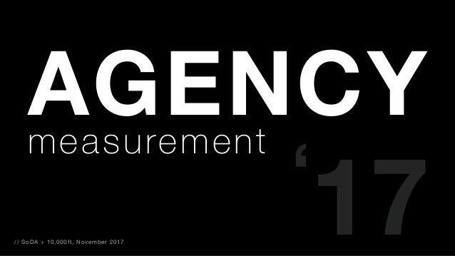 AGENCYmeasurement ' 17// SoDA + 10,000ft, November 2017