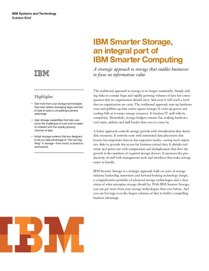 IBM Systems and TechnologySolution Brief                                                                 IBM Smarter Stora...