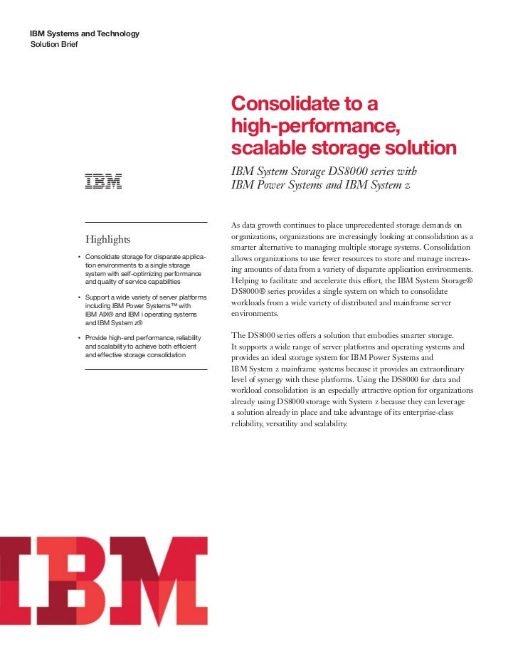 IBM Systems and TechnologySolution Brief                                                                 Consolidate to a ...