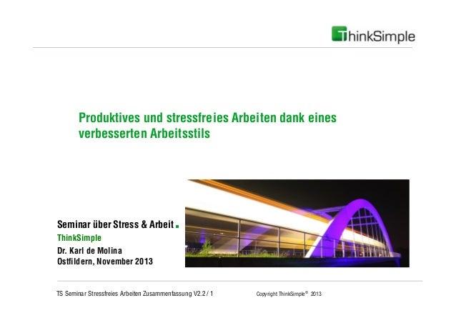 Unternehmenskonzept  Produktives und stressfreies Arbeiten dank eines verbesserten Arbeitsstils  Seminar über Stress & Arb...
